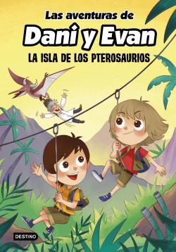 Las aventuras de Dani y Evan. La isla de los pterosaurios